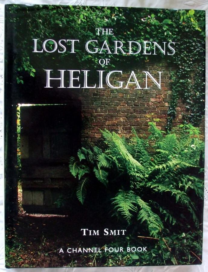 The Lost Gardens of Heligan ~ Tim Smit
