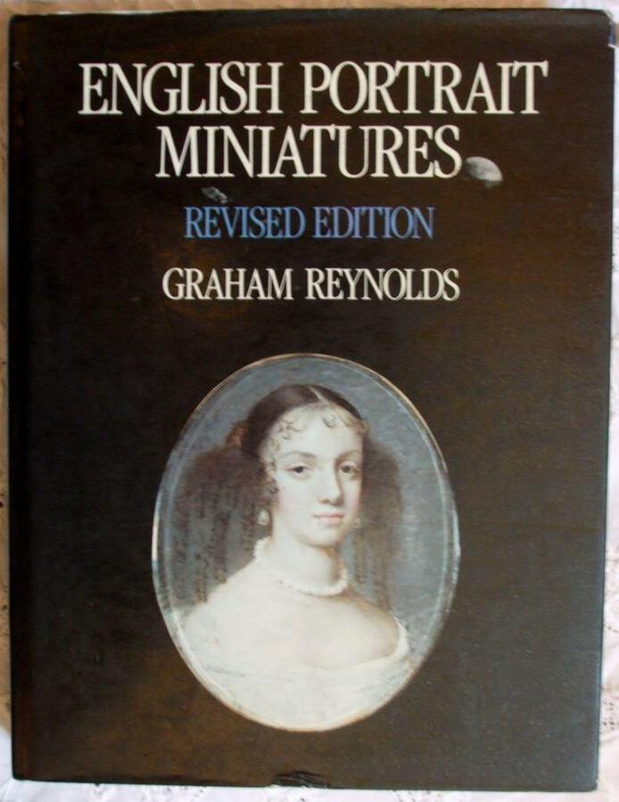 English Portrait Miniatures ~ Graham Reynolds