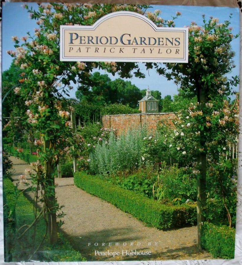 Period Gardens ~ Patrick Taylor