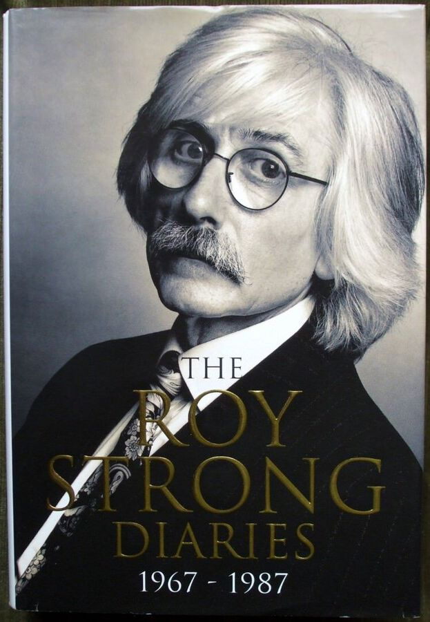 The Roy Strong Diaries 1967 - 1987