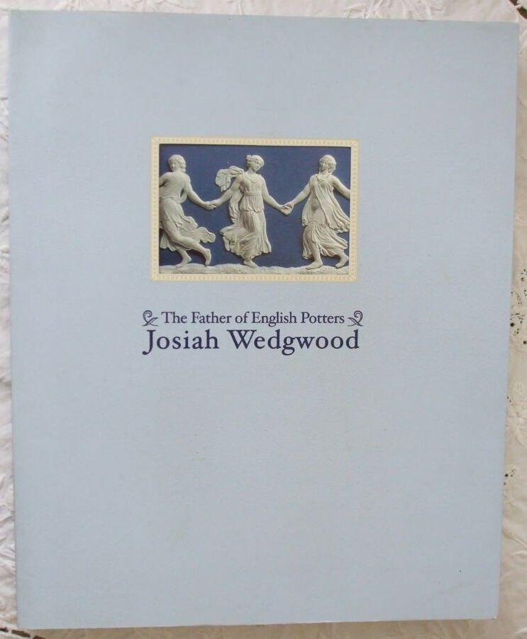 The Father of English Potters ~ Josiah Wedgwood ~ Japan ~ 2000 - 2001