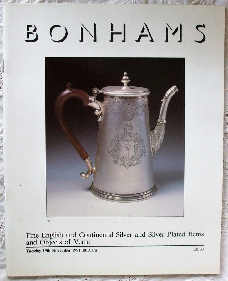 Bonhams ~ Fine English and Continental Silver and Silver Plated Items and Objects of Vertu ~ London ~ 19. 11. 1991