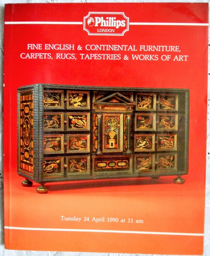 Antique Phillips ~ Fine English and Continental Furniture, Carpets, Rugs, Tapestries and Works of Art ~ London ~ 24. 04. 1990
