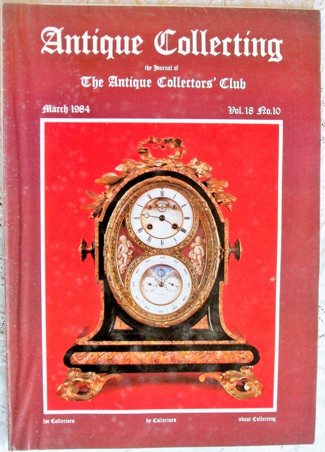 Antique Collecting ~ Vol. 18 ~ No. 10 ~ March 1984