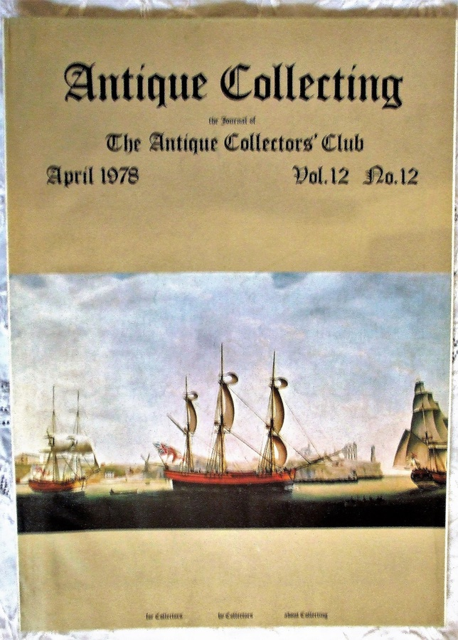 Antique Collecting ~ Vol. 12 ~ No. 12 ~ April 1978