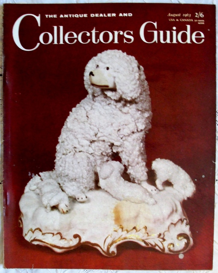 The Antique Dealer and Collectors Guide ~ Vol. 18 ~ No. 1 ~ August 1963