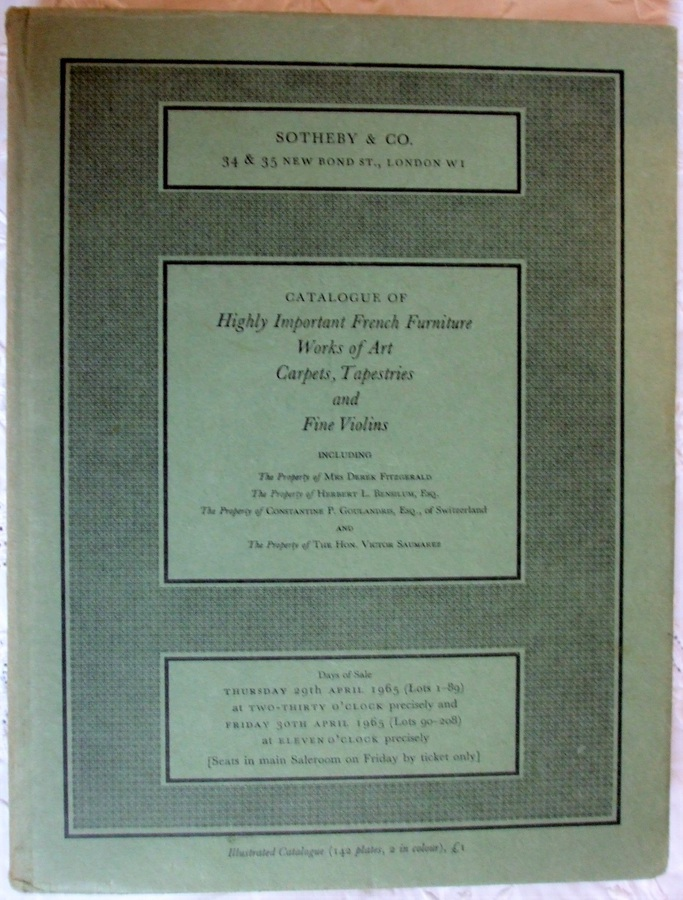 Sotheby's ~ Highly Important French Furniture, Works of Art, Carpets, Tapestries and Fine Violins ~ London ~ 29 - 30. 04. 1965