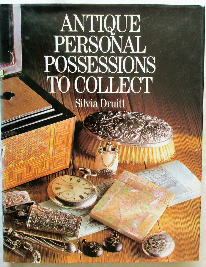 Antique Antique Personal Possessions to Collect ~ Silvia Druitt