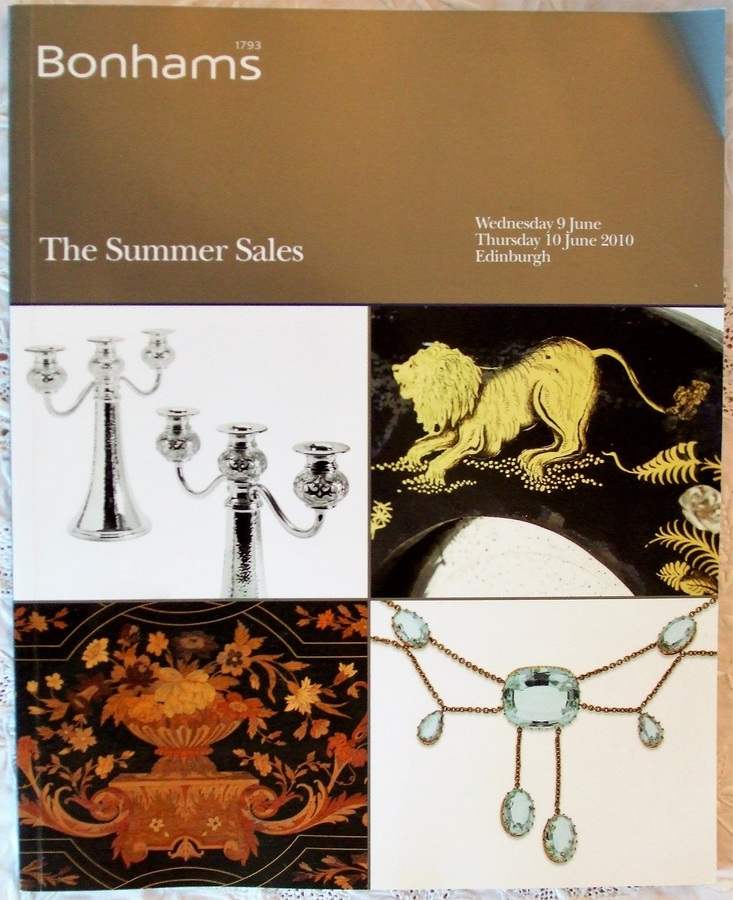 Antique Bonhams ~ The Summer Sales ~ Edinburgh ~ 09. - 10. 06. 2010