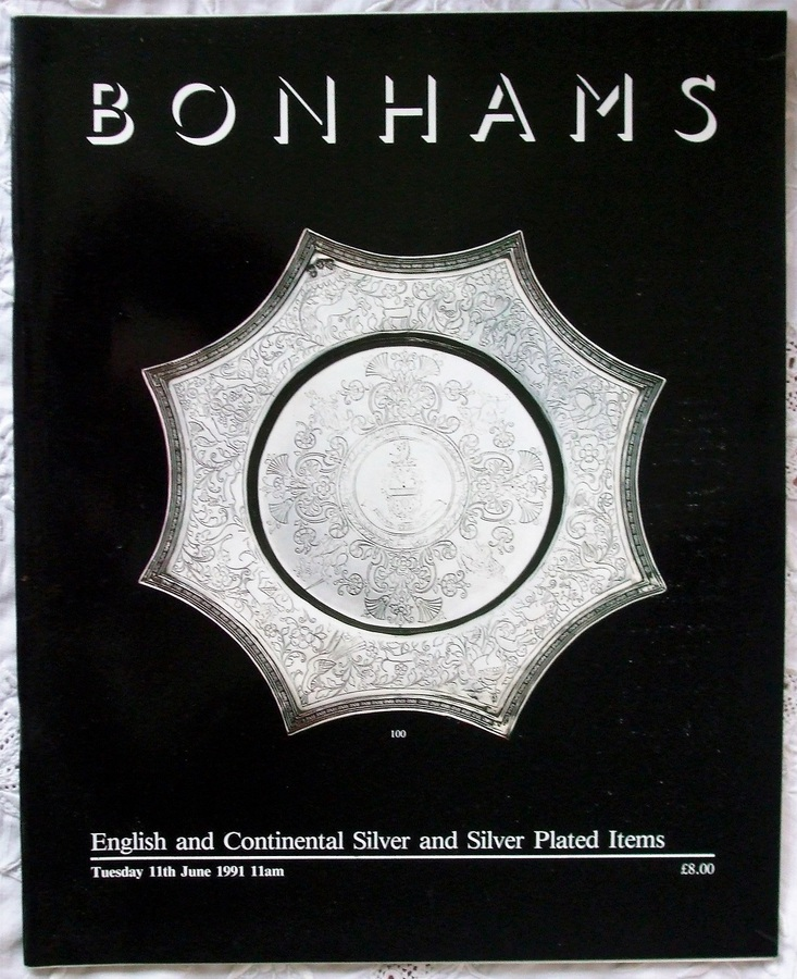 Antique Bonhams ~ English and Continental Silver and Silver Plated Items ~ London ~ 11. 06. 1991
