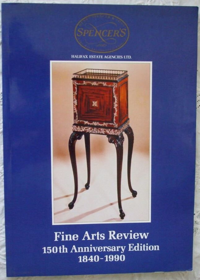 Antique Spencer's ~ Fine Arts Review ~ 150th Anniversary Edition ~ 1840 - 1990