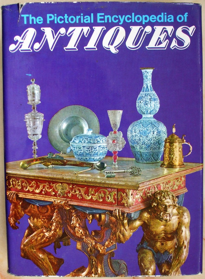 Antique The Pictorial Encyclopaedia of Antiques ~ Introduction by Frank Davis