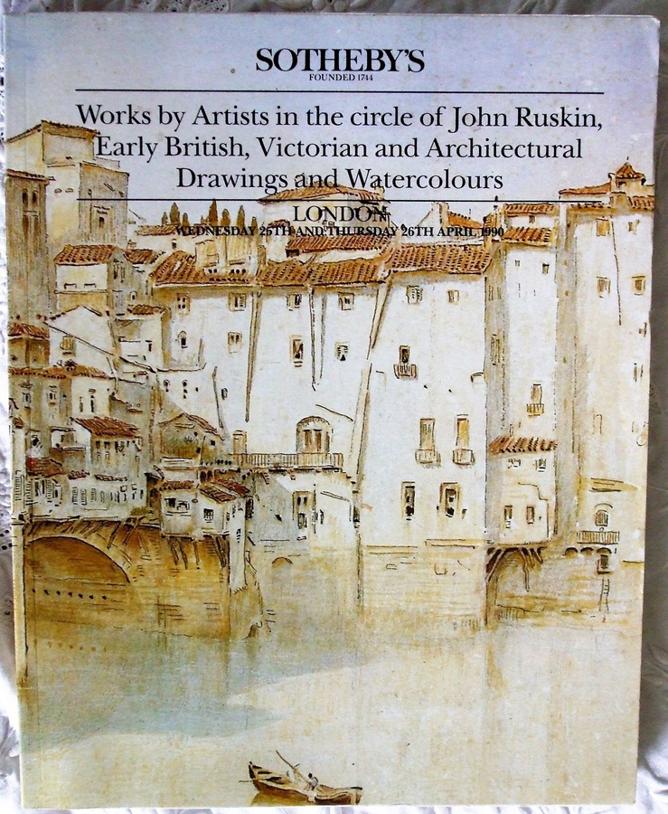Antique Sotheby's ~ Works by Artists in the circle of John Ruskin, Early British, Victorian and Architectural Drawings and Watercolours ~ London ~ 25. - 26. 04. 1990