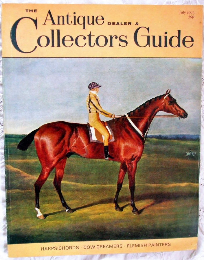 Antique The Antique Dealer and Collectors Guide ~ July 1973