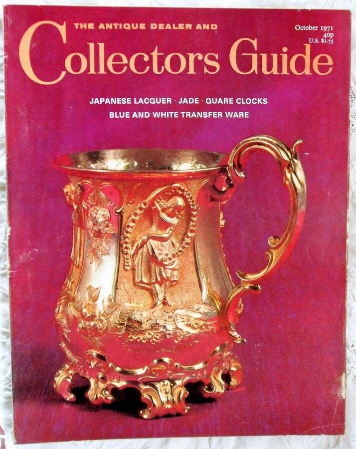 Antique The Antique Dealer and Collectors Guide ~ October 1971