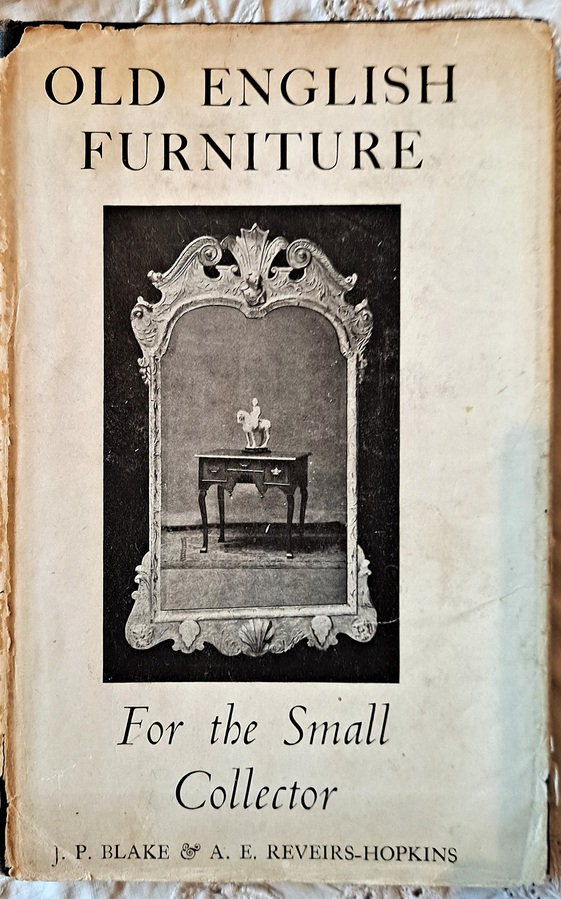 Antique Old English Furniture ~ J.P. Blake & A.E. Reveirs-Hopkins