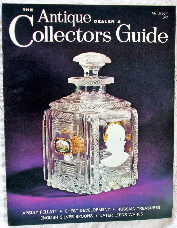 Antique The Antique Dealer and Collectors Guide ~ March 1973