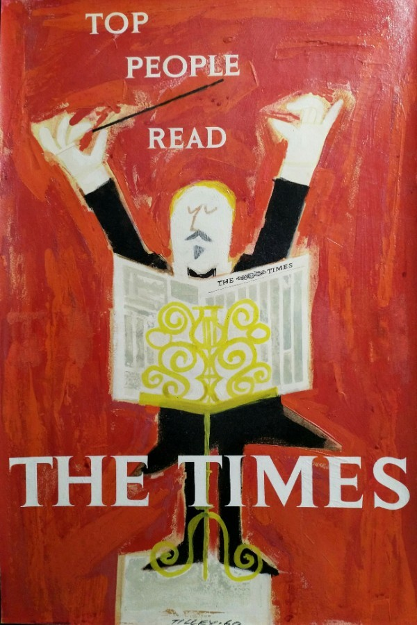 Patrick Tilley - THE TIMES 1960 original oil & acrylic original artwork 'TOP PEOPLE READ THE TIME...