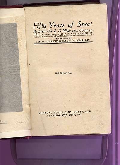 E D Miller fifty years of sport with many references to polo. 1924 cloth bound with many library stamps.
